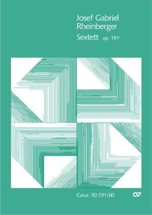 Sextett Op. 191b RHEINBERGER Partition Sextuors - laflutedepan