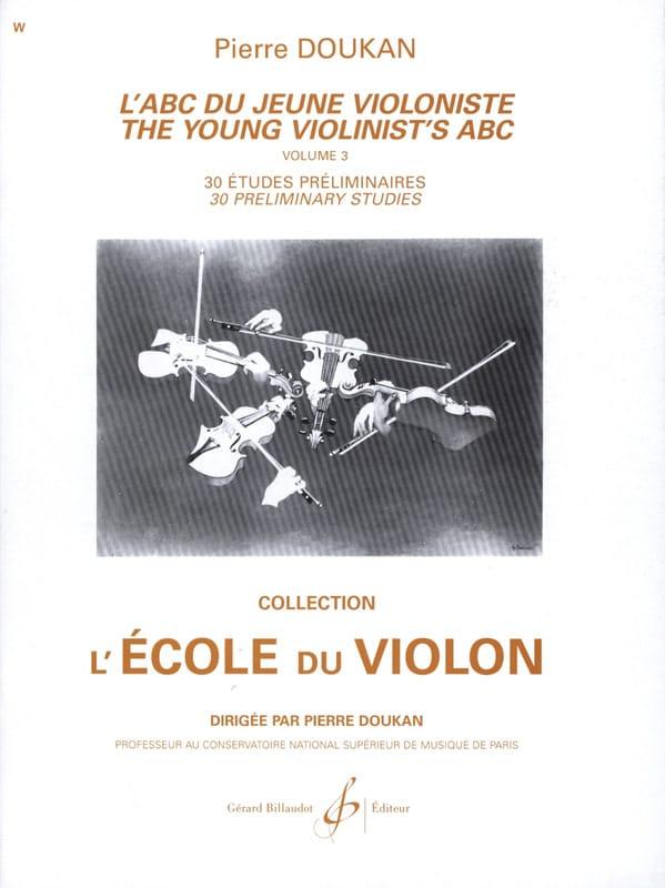 L' ABC du Jeune Violoniste Volume 3 - Pierre Doukan - laflutedepan.com