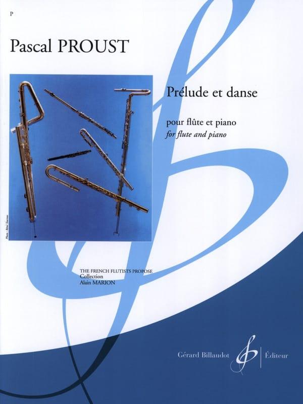 Prélude et Danse - Pascal Proust - Partition - laflutedepan.com
