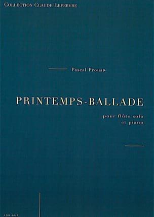 Printemps-Ballade Pascal Proust Partition laflutedepan