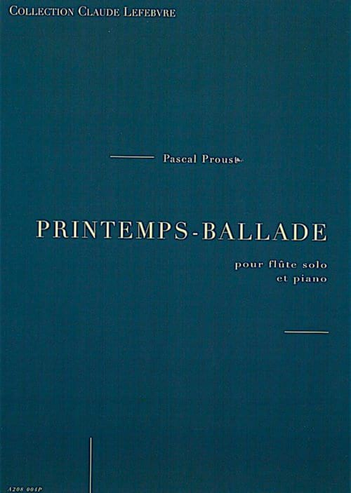 Printemps-Ballade - Pascal Proust - Partition - laflutedepan.com