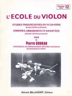 Pierre Doukan - L' Ecole du Violon Volume 12 - Partition - di-arezzo.fr