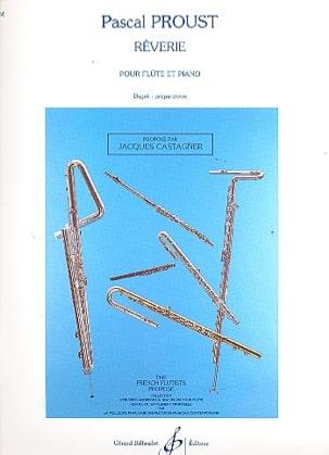 Rêverie Pascal Proust Partition Flûte traversière - laflutedepan