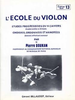 Pierre Doukan - El volumen 13 de la escuela de violín - Partition - di-arezzo.es