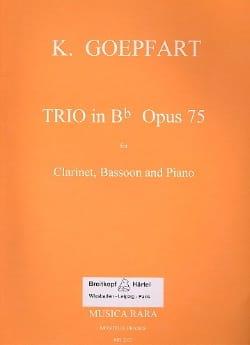 Trio in Bb op. 75 -Clarinet bassoon piano Karl Goepfart laflutedepan
