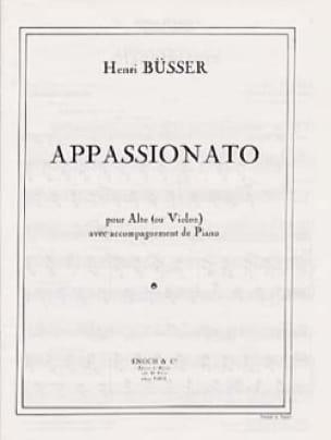 Appassionato - Opus 34 - Henri Büsser - Partition - laflutedepan.com