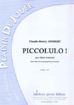 Piccolulo ! Claude-Henry Joubert Partition laflutedepan