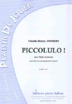 Piccolulo ! - Claude-Henry Joubert - Partition - laflutedepan.com