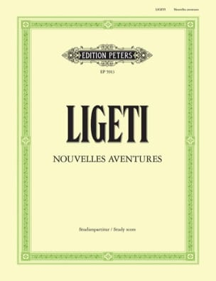 Nouvelles Aventures - Partitur - LIGETI - Partition - laflutedepan.com