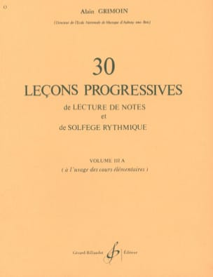 Alain Grimoin - 30 Progressive Lessons - Volume 3A - Partition - di-arezzo.co.uk