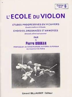 Pierre Doukan - The Violin School Volumen 6 - Partition - di-arezzo.es