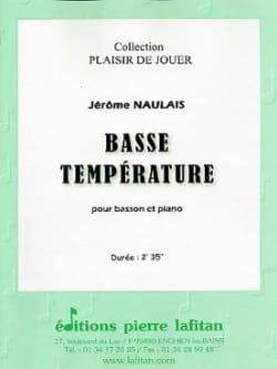 Basse Température Jérôme Naulais Partition Basson - laflutedepan