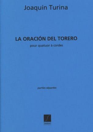 La Oracion Del Torero Quatuor - Parties TURINA Partition laflutedepan