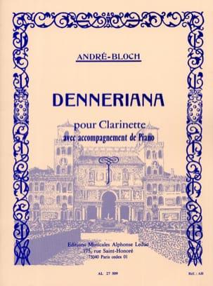 Denneriana André-Bloch Partition Clarinette - laflutedepan