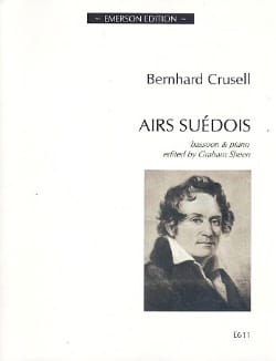 Airs Suédois Bernhard Henrik Crusell Partition Basson - laflutedepan