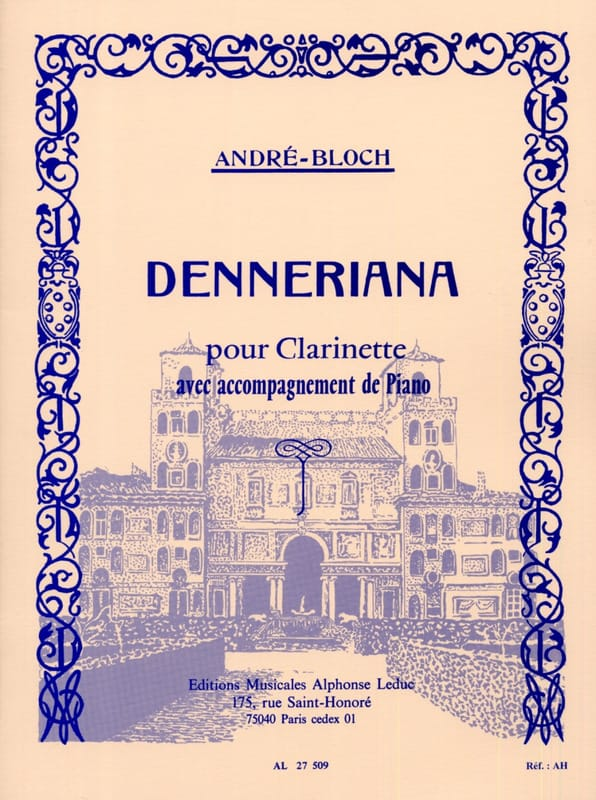 Denneriana - André-Bloch - Partition - Clarinette - laflutedepan.com