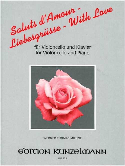 Saluts d'Amour - Cello - Werner Thomas-Mifune - laflutedepan.com