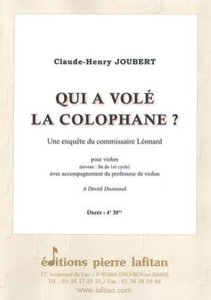 Claude-Henry Joubert - Qui a volé la colophane ? - Partition - di-arezzo.fr