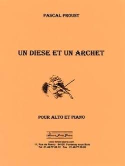 Un Dièse et un Archet Pascal Proust Partition Alto - laflutedepan