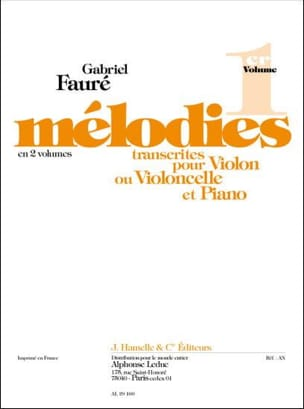 Gabriel Fauré - Melodies, Volume 1 - Violin or Cello - Partition - di-arezzo.it