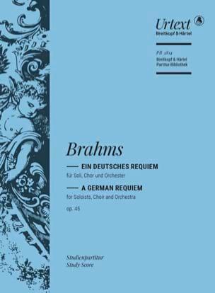 Ein deutsches Requiem op. 45 BRAHMS Partition laflutedepan