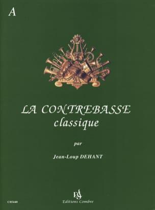 La Contrebasse Classique Volume A Jean-Loup Dehant laflutedepan