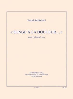 Songe à la douceur... - Violoncelle solo Patrick Burgan laflutedepan