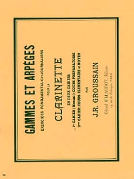 Gammes et Arpèges 1er Cahier - J. R. Groussain - laflutedepan.com
