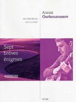 7 Brèves énigmes Atanas Ourkouzounov Partition Guitare - laflutedepan