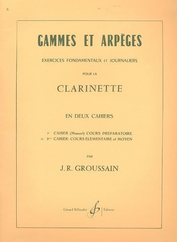 Gammes et Arpèges 2ème Cahier - J. R. Groussain - laflutedepan.com
