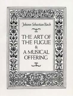 The Art of the Fugue and A Musical Offering - Full Score - laflutedepan.com