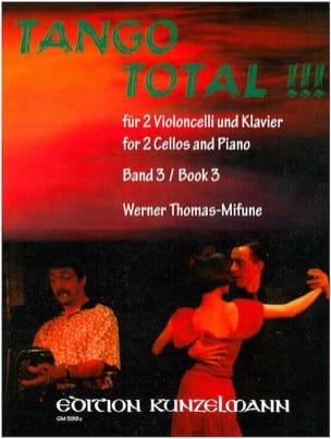 Tango Total - Volume 3 Werner Thomas-Mifune Partition laflutedepan