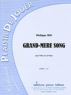 Grand-Mère Song Philippe Rio Partition laflutedepan