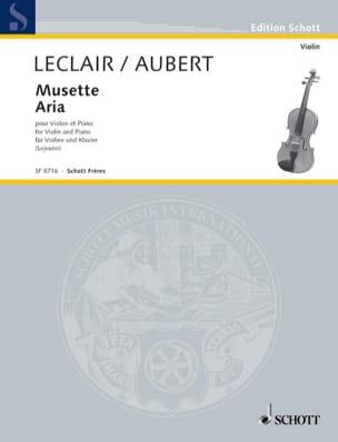 Musette / Aria Leclair Jean-Marie / Aubert Jacques laflutedepan