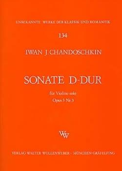 Sonate D-Dur op. 3 n° 3 Iwan (Handoshkin) Chandoschkin laflutedepan