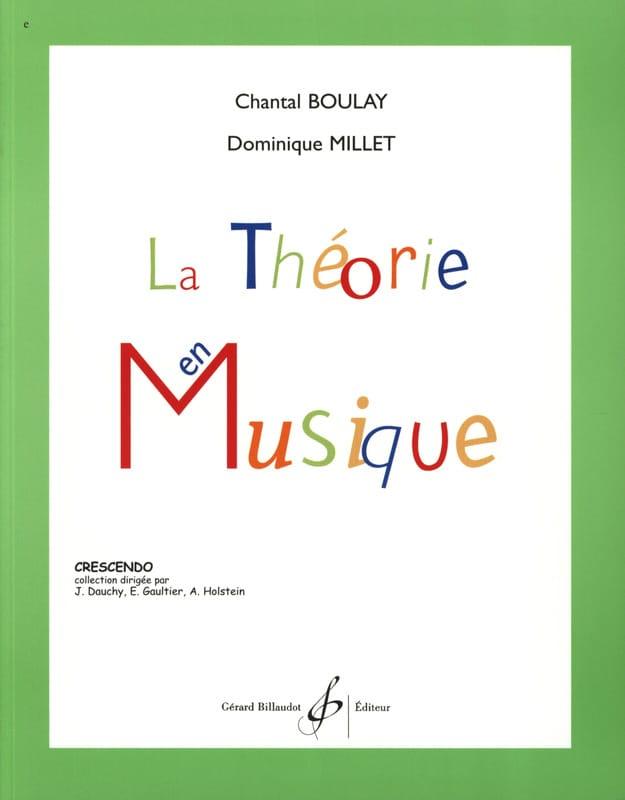 La Théorie en Musique - BOULAY - MILLET - Partition - laflutedepan.com