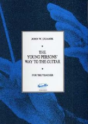 The Young Persons Way to the Guitar John W. Duarte laflutedepan