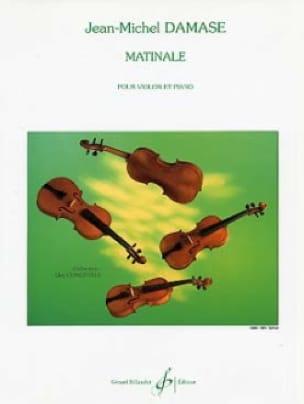 Matinale - Jean-Michel Damase - Partition - Violon - laflutedepan.com