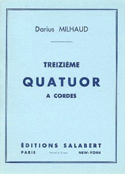 Quatuor à cordes n° 13 - Conducteur MILHAUD Partition laflutedepan