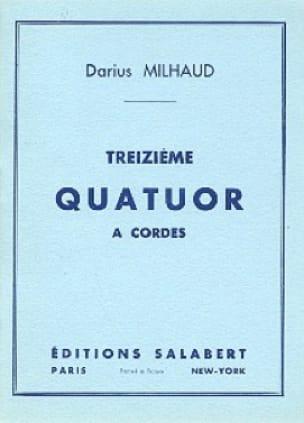 Quatuor à cordes n° 13 - Conducteur - MILHAUD - laflutedepan.com