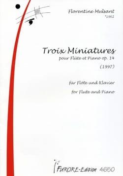 Troix Miniatures pour Flute et Piano Opus 14 laflutedepan