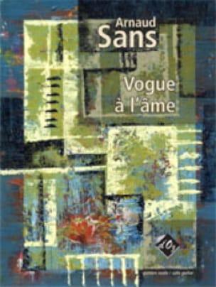 Vogue à l'âme - Arnaud Sans - Partition - Guitare - laflutedepan.com