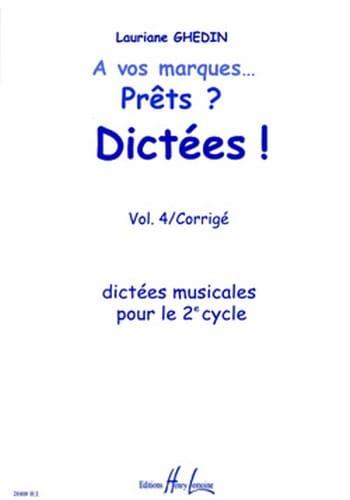 A Vos Marques, prêts, dictées - Volume 4 Corrigé - laflutedepan.com