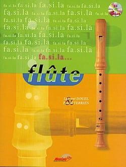 Fa. si. la... Flûte Douel Laurent / Terrien Pascal laflutedepan