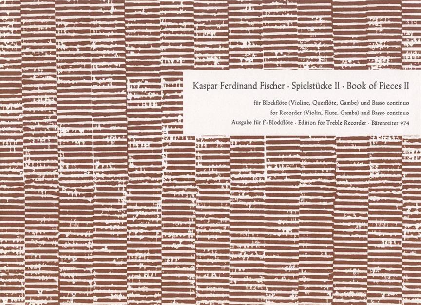 Spielstücke - Heft 2 - Kaspar Ferdinand Fischer - laflutedepan.com