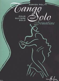 Tango Solo Adrien Politi Partition Guitare - laflutedepan