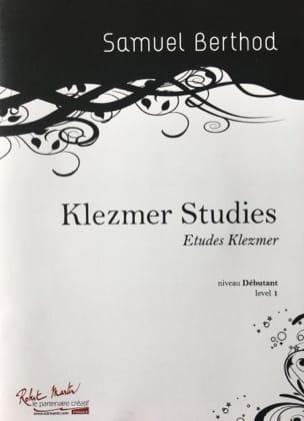 Klezmer Studies Samuel Berthod Partition Clarinette - laflutedepan