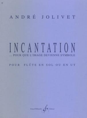 Incantation...Pour Que L'image Devienne Symbole laflutedepan