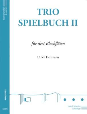 Trio Speilbuch 2 - Ulrich Hermann - Partition - laflutedepan.com
