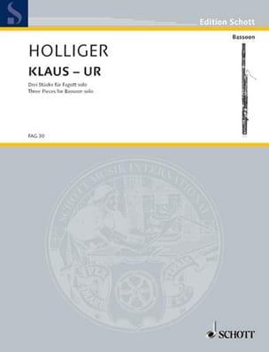 Klaus - Ur - 3 Pieces - Bassoon Solo Heinz Holliger laflutedepan